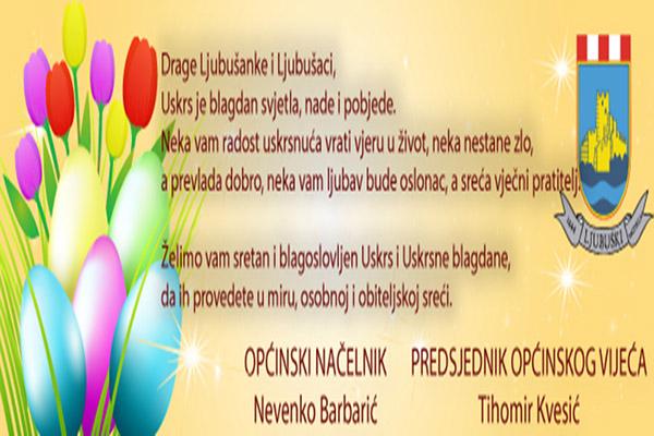 Uskrsna čestitka predsjednika Općinskog vijeća i načelnika Općine Ljubuški