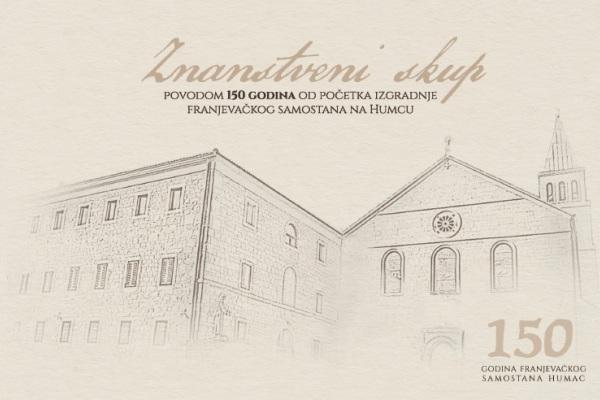 Znanstveni skup na Humcu povodom 150 godina od izgradnje samostana