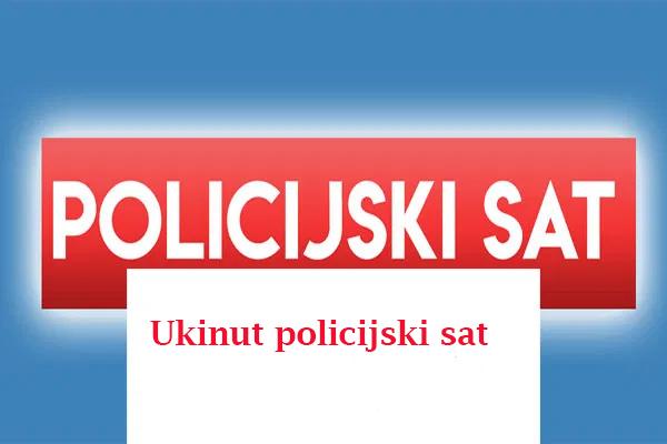 policijski-sat-ukinut
